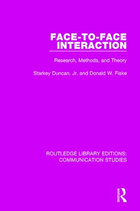 Face-to-Face Interaction: Research, Methods, and Theory book cover