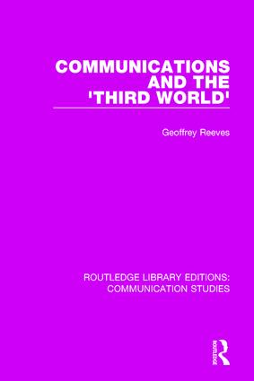 Communications and the 'Third World': 1st Edition (Paperback) book cover