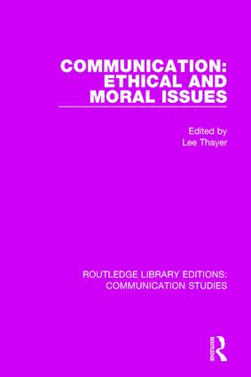Communication: Ethical and Moral Issues book cover