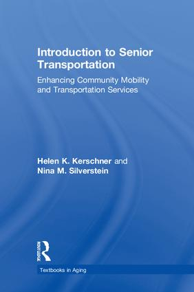 Introduction to Senior Transportation: Enhancing Community Mobility and Transportation Services (Hardback) book cover
