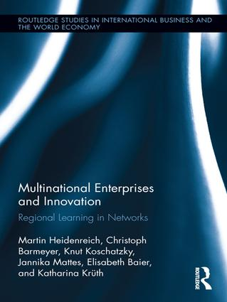 Multinational Enterprises and Innovation: Regional Learning in Networks, 1st Edition (e-Book) book cover
