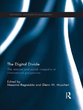 The Digital Divide: The Internet and Social Inequality in International Perspective, 1st Edition (Paperback) book cover