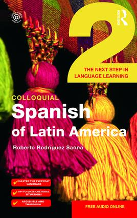 Colloquial Spanish of Latin America 2: The Next Step in Language Learning book cover
