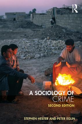 A Sociology of Crime: Second edition book cover