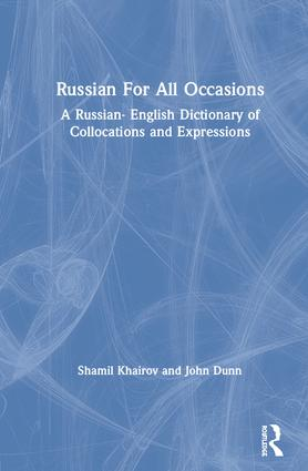 Russian For All Occasions: A Russian-English Dictionary of Collocations and Expressions book cover