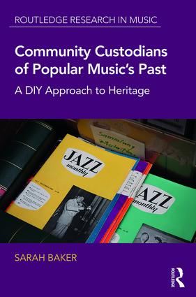 Community Custodians of Popular Music's Past: A DIY Approach to Heritage book cover