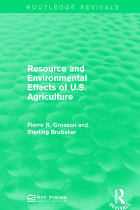 Resource and Environmental Effects of U.S. Agriculture: 1st Edition (Hardback) book cover