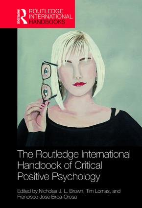 The Routledge International Handbook of Critical Positive Psychology book cover
