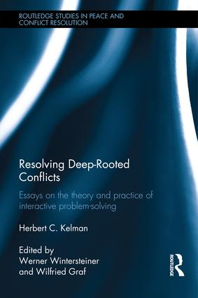 Resolving Deep-Rooted Conflicts: Essays on the Theory and Practice of Interactive Problem-Solving book cover