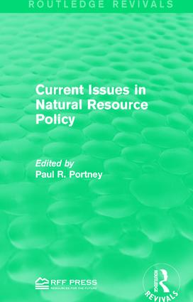 Current Issues in Natural Resource Policy: 1st Edition (Paperback) book cover