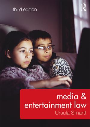 Media & Entertainment Law: 3rd Edition (Paperback) book cover