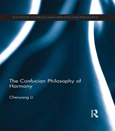 The Confucian Philosophy of Harmony: 1st Edition (Paperback) book cover
