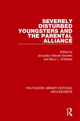 Severely Disturbed Youngsters and the Parental Alliance book cover