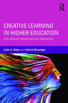 Creative Learning in Higher Education: International Perspectives and Approaches (Paperback) book cover