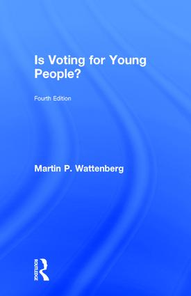Is Voting for Young People?: 4th Edition (Hardback) book cover