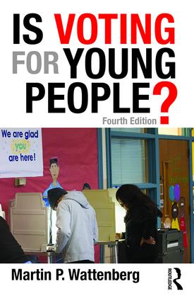 Is Voting for Young People?: 4th Edition (Paperback) book cover