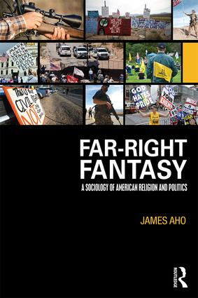 Far-Right Fantasy: A Sociology of American Religion and Politics, 1st Edition (Paperback) book cover