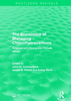 The Economics of Managing Chlorofluorocarbons: Stratospheric Ozone and Climate Issues (Paperback) book cover