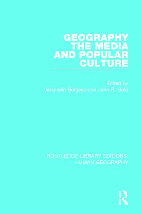 Geography, The Media and Popular Culture book cover