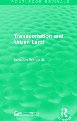 Transportation and Urban Land: 1st Edition (Paperback) book cover