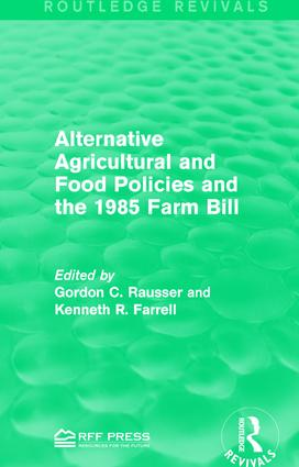 Alternative Agricultural and Food Policies and the 1985 Farm Bill: 1st Edition (Paperback) book cover