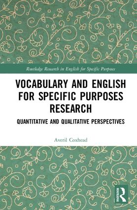 Vocabulary and English for Specific Purposes Research: Quantitative and Qualitative Perspectives, 1st Edition (Hardback) book cover