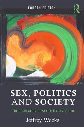 Sex, Politics and Society: The Regulation of Sexuality Since 1800, 4th Edition (Paperback) book cover