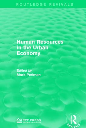 Human Resources in the Urban Economy: 1st Edition (Hardback) book cover