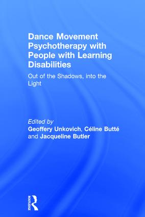 Dance Movement Psychotherapy with People with Learning Disabilities.