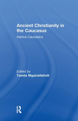 Ancient Christianity in the Caucasus: 1st Edition (Paperback) book cover