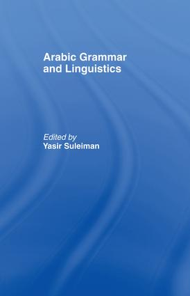 Arabic Grammar and Linguistics: 1st Edition (Paperback) book cover