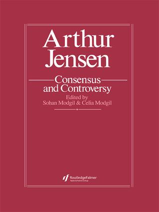 Arthur Jensen: Consensus And Controversy: 1st Edition (Paperback) book cover