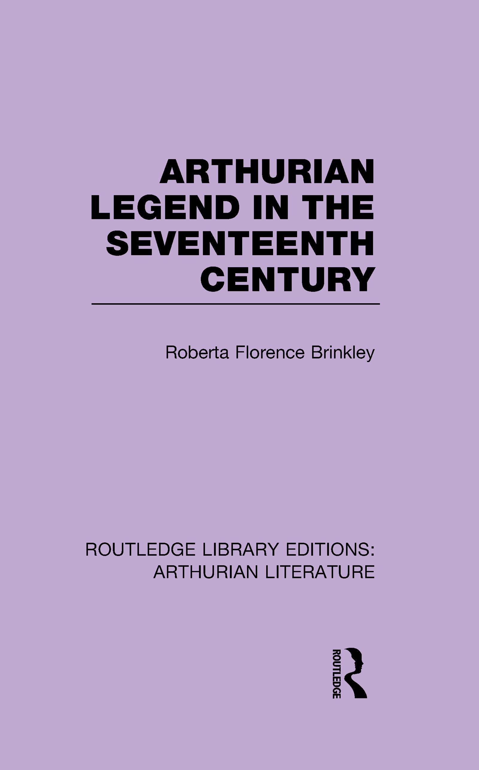 Arthurian Legend in the Seventeenth Century