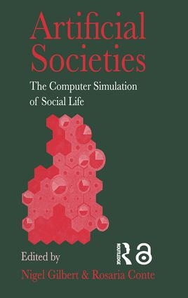 Artificial Societies: The Computer Simulation Of Social Life, 1st Edition (Paperback) book cover