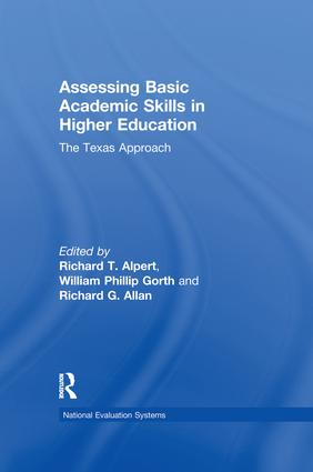 Assessing Basic Academic Skills in Higher Education: The Texas Approach, 1st Edition (Paperback) book cover