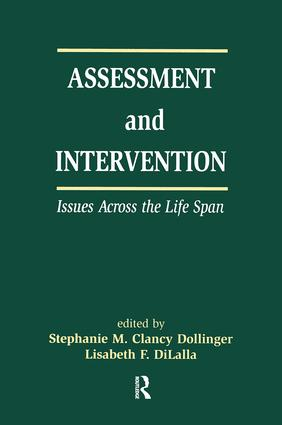 Assessment and Intervention Issues Across the Life Span: 1st Edition (Paperback) book cover