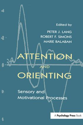 Attention and Orienting: Sensory and Motivational Processes, 1st Edition (e-Book) book cover