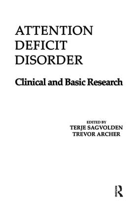 Attention Deficit Disorder: Clinical and Basic Research, 1st Edition (Paperback) book cover