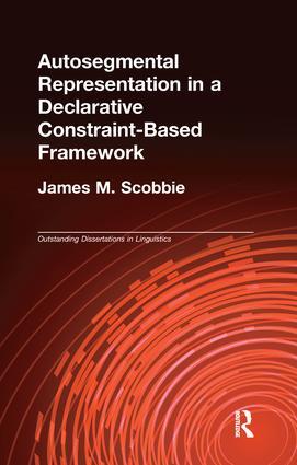 Autosegmental Representation in a Declarative Constraint-Based Framework: 1st Edition (Paperback) book cover