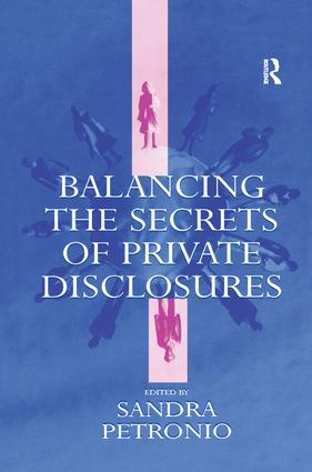 Balancing the Secrets of Private Disclosures: 1st Edition (Paperback) book cover