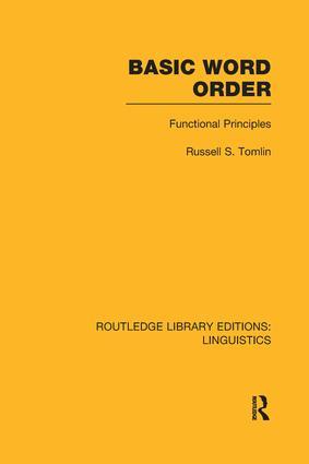 Basic Word Order (RLE Linguistics B: Grammar): Functional Principles, 1st Edition (Paperback) book cover