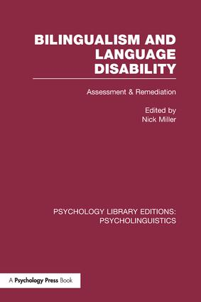 Bilingualism and Language Disability (PLE: Psycholinguistics): Assessment and Remediation book cover