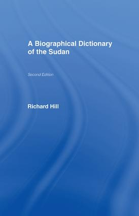 A Biographical Dictionary of the Sudan: Biographic Dict of Sudan, 1st Edition (Paperback) book cover