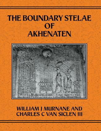 Boundary Stelae Of Akhentaten: 1st Edition (Paperback) book cover