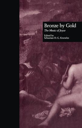Bronze by Gold: The Music of Joyce book cover