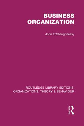 Business Organization (RLE: Organizations): 1st Edition (Paperback) book cover