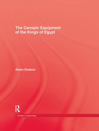 Canopic Equipment Of The Kings O: 1st Edition (Paperback) book cover