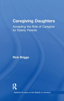 Caregiving Daughters: Accepting the Role of Caregiver for Elderly Parents book cover