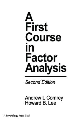 A First Course in Factor Analysis: 2nd Edition (Paperback) book cover