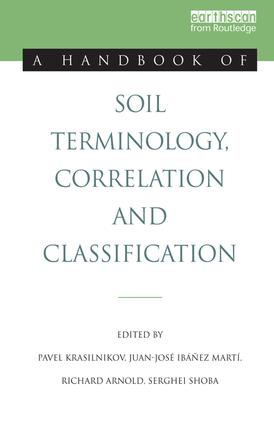 A Handbook of Soil Terminology, Correlation and Classification: 1st Edition (Paperback) book cover